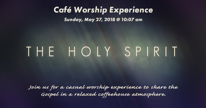 May 27 Cafe Worship