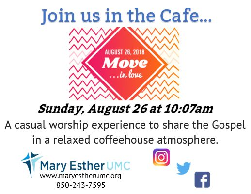 Cafe Worship Experience August 26, 2018