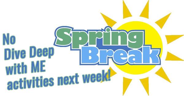 No Dive Deep: Spring Break