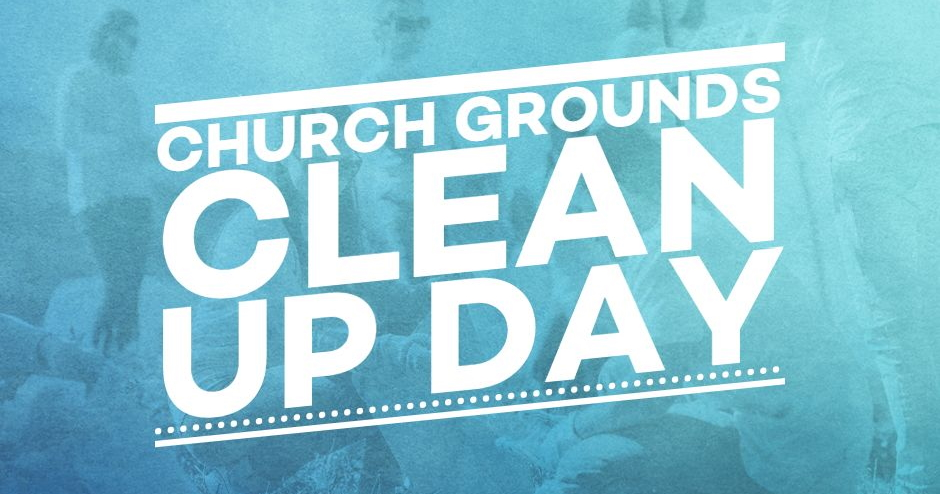 Church Grounds Clean Up Day