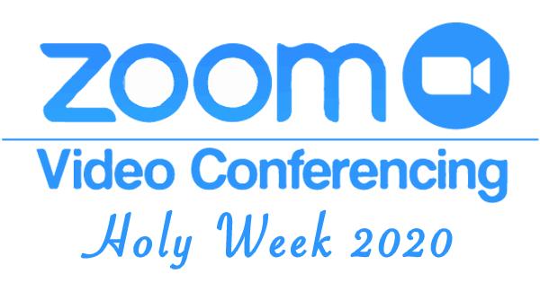 holy week zoom