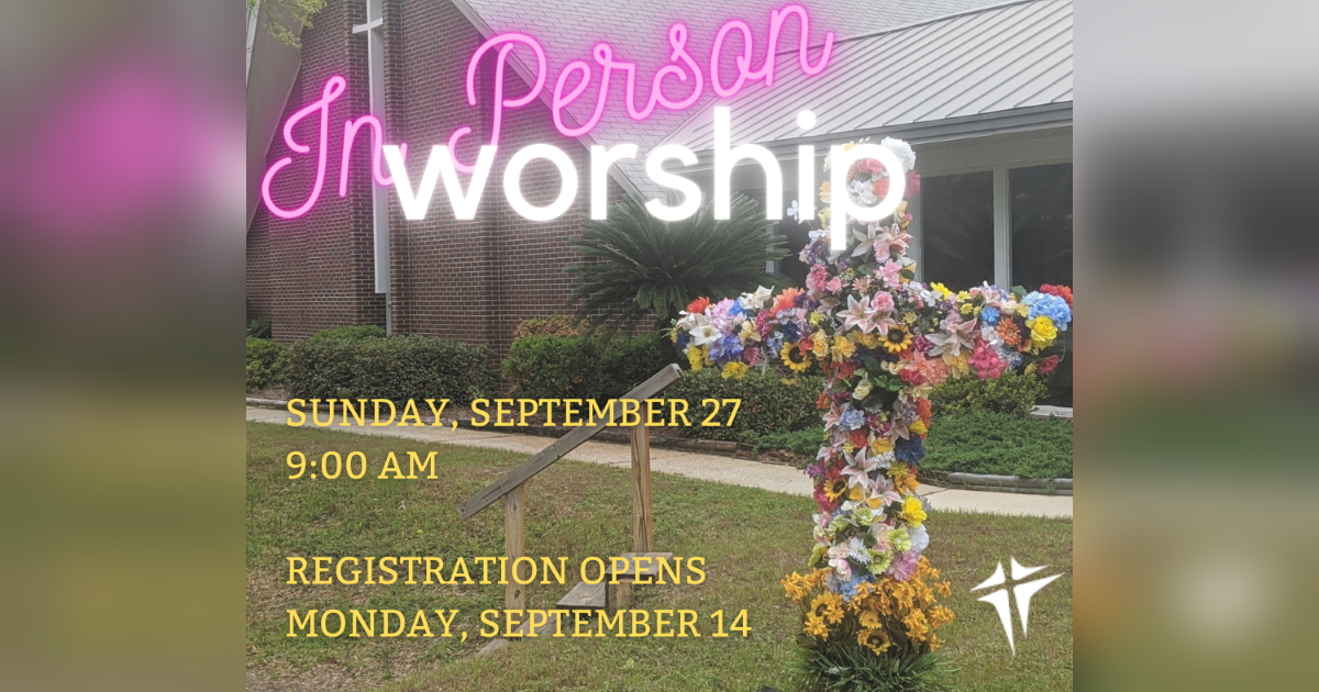 In-Person Worship September 27, 2020