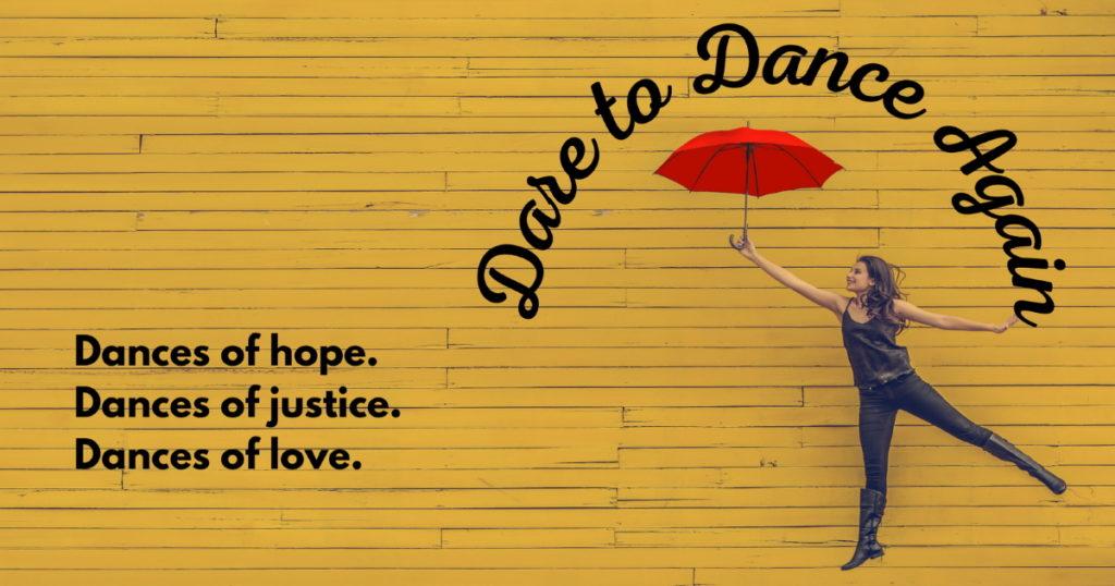 Dare to Dance Again
