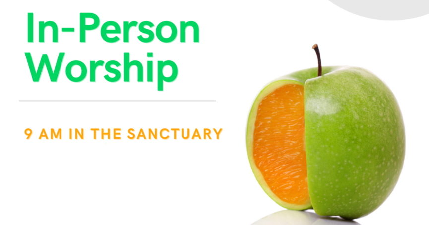 In-Person Worship June 13, 2021